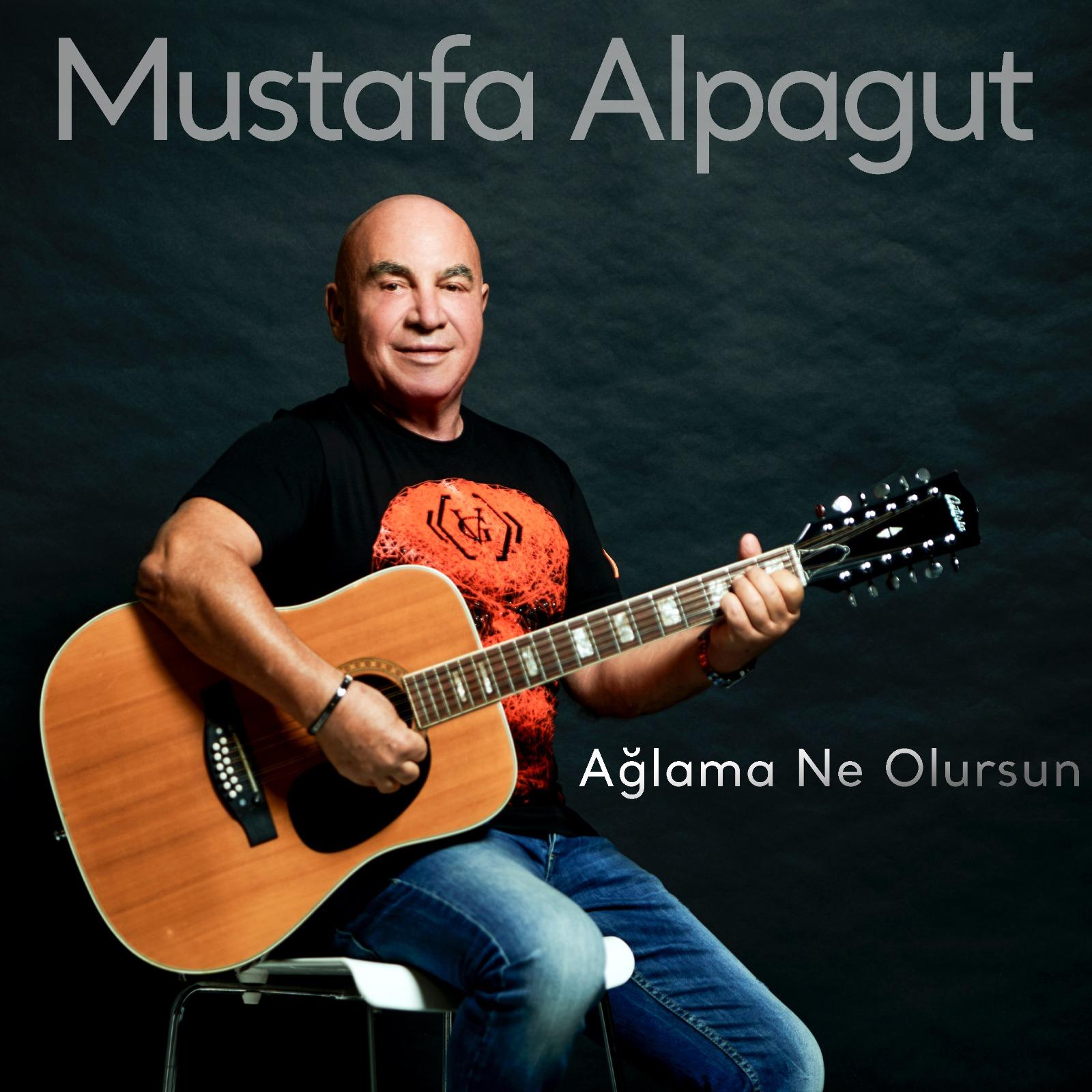 Ağlama Ne Olursun - Mustafa Alpagut
